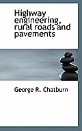 Highway Engineering, Rural Roads and Pavements