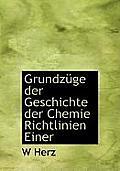 Grundz GE Der Geschichte Der Chemie Richtlinien Einer