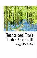 Finance and Trade Under Edward III