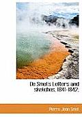 de Smet's Letters and Sketches, 1841-1842;