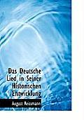 Das Deutsche Lied in Seiner Historischen Entwicklung