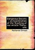 Dangerous Deceits: An Examination of the Teaching of Our Article Thirty-One