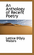 An Anthology of Recent Poetry