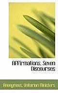 Affirmations, Seven Discourses