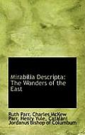 Mirabilia Descripta: The Wonders of the East