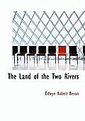 The Land of the Two Rivers