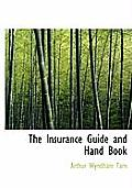 The Insurance Guide and Hand Book