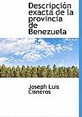Descripci N Exacta de La Provincia de Benezuela