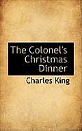 The Colonel's Christmas Dinner
