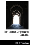 The United States and Canada,