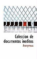 Colecci N de Documentos in Ditos