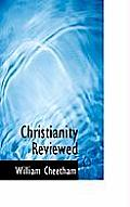 Christianity Reviewed