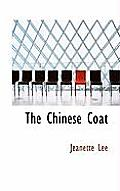 The Chinese Coat