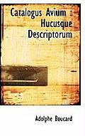 Catalogus Avium: Hucusque Descriptorum