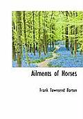 Ailments of Horses