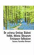 de Universa Creticae Dialecti Indole, Adiecta Glossarum Creticarum Collectione