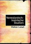 Venezianisch-Instrische Studien