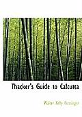 Thacker's Guide to Calcutta