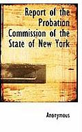 Report of the Probation Commission of the State of New York