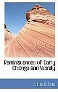 Reminiscences of Early Chicago and Vicinity