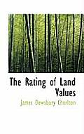 The Rating of Land Values