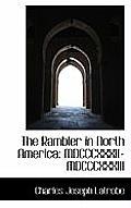 The Rambler in North America: MDCCCXXXII-MDCCCXXXIII