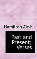 Past and Present; Verses
