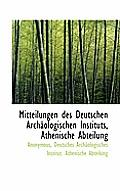 Mitteilungen Des Deutschen Archaologischen Instituts, Athenische Abteilung