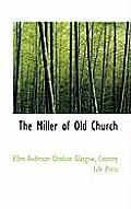 The Miller of Old Church