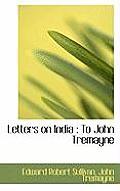 Letters on India: To John Tremayne