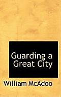Guarding a Great City