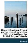 Glimpses in America, Or, the New World as We Saw It: With Notices of the Evangelical Alliance, the