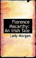 Florence Macarthy: An Irish Tale