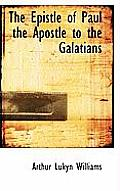 The Epistle of Paul the Apostle to the Galatians