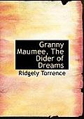 Granny Maumee, the Dider of Dreams