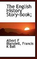 The English History Story-Book;