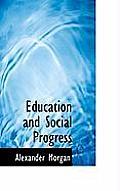 Education and Social Progress