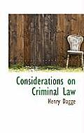 Considerations on Criminal Law