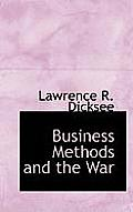 Business Methods and the War