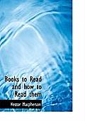 Books to Read and How to Read Them