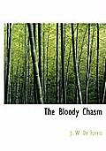 The Bloody Chasm