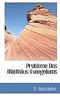 Probleme Des Matthaus-Evangeliums
