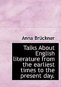 Talks about English Literature from the Earliest Times to the Present Day.