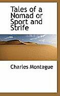 Tales of a Nomad or Sport and Strife