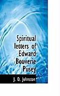 Spiritual Letters of Edward Bouverie Pusey