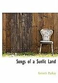 Songs of a Sunlit Land