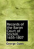 Records of the Baron Court of Stichill, 1655-1807