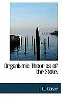 Organismic Theories of the State;
