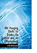 Old Hanging Ditch: Its Trades, Its Traders and Its Renaissance