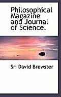 Philosophical Magazine and Journal of Science.